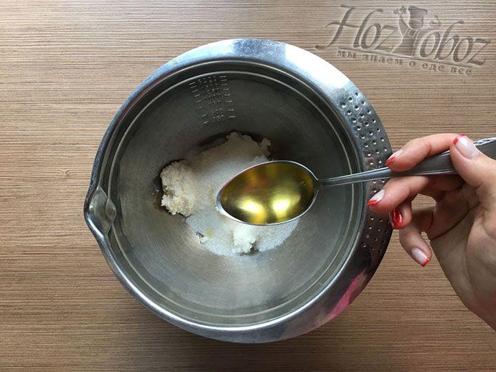 Вводим в тесто растительное масло